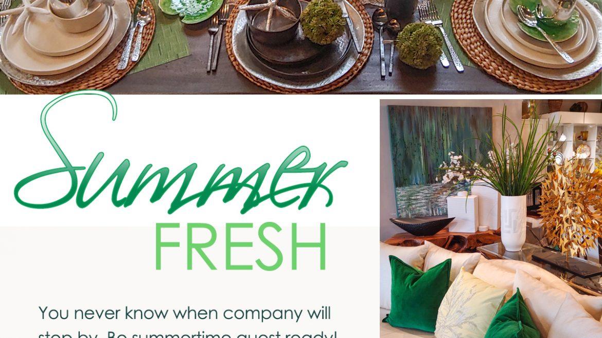 Summer Fresh – Be summertime guest ready!