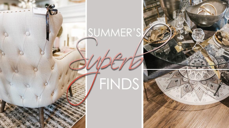 Summer's Superb Finds