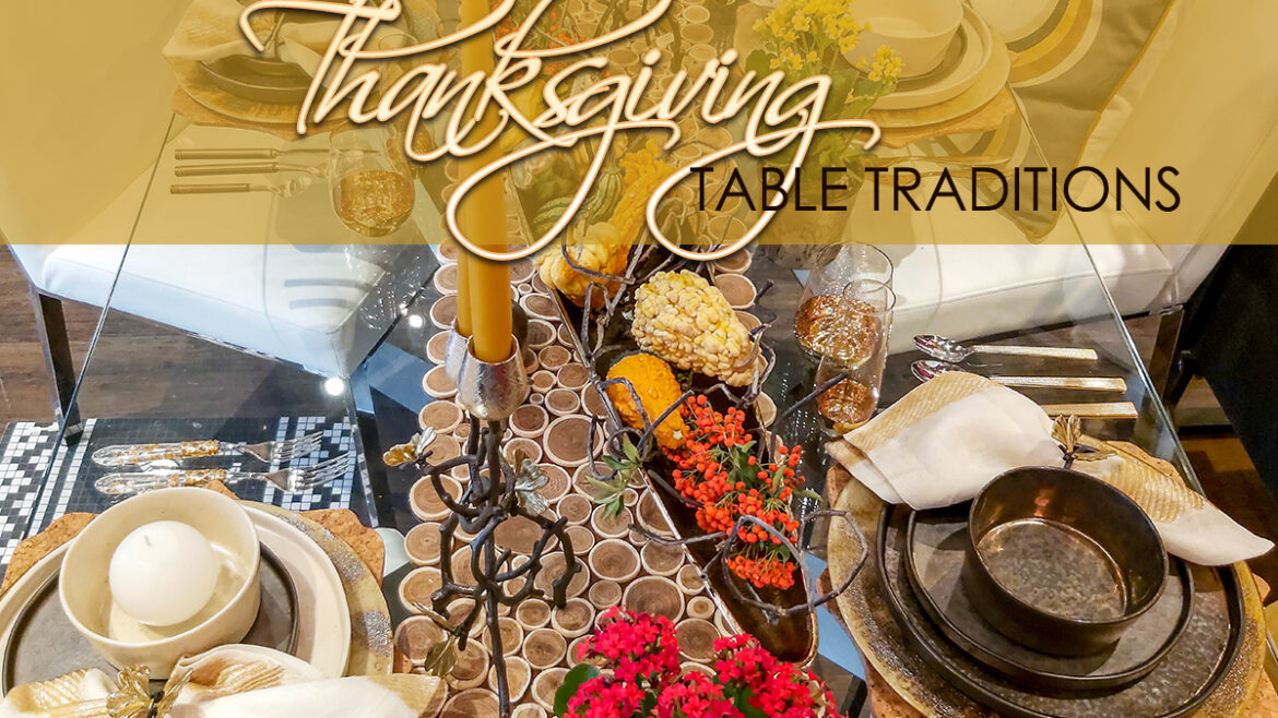 Thanksgiving Table Traditions